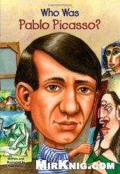 Книга Who Was Pablo Picasso?
