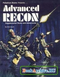 Книга Advanced Recon: Supplemental Rules and Adventures