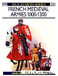 Книга French medieval armies 1000-1300 (Men-at-Arms series 231)