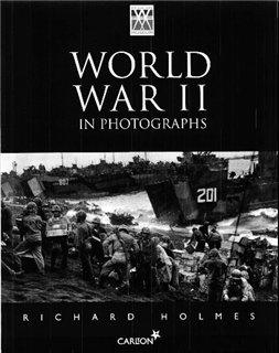Carlton Books - Вторая мировая война на Фотографиях