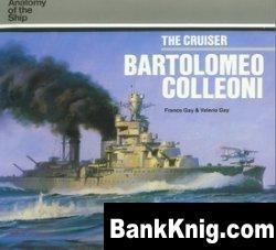 Книга The Cruiser Bartolomeo Colleoni
