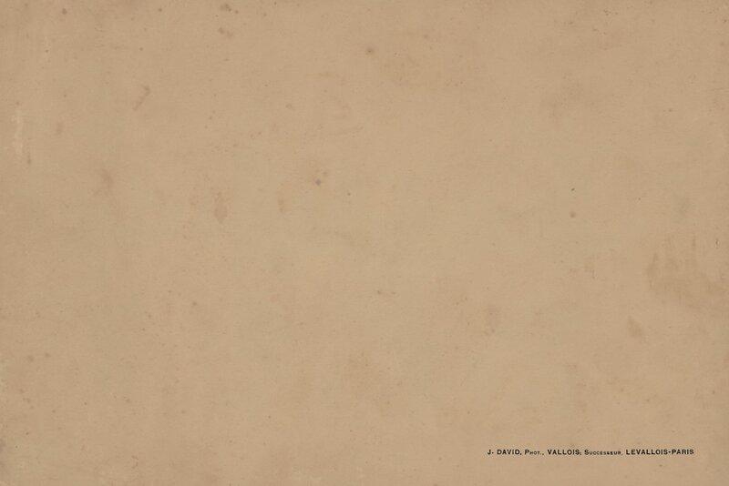 Обложка, тыльная сторона. Надпись: 'J. DAVID, Phot., VALLOIS; Successeur, LEVALLOIS-PARIS'