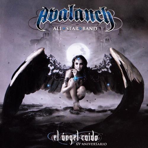 Avalanch - 2017 - El Angel Caido (XV Aniversario) [Moon Rec., MR-098, Mexico]