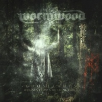 Wormwood >  Ghostlands – Wounds From A Bleeding Earth (2017)