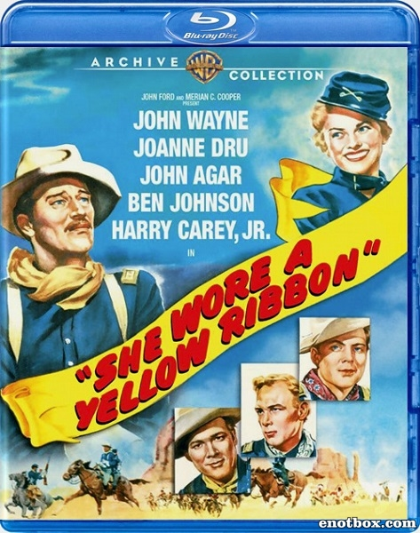 Она носила желтую ленту / She Wore a Yellow Ribbon (1949/BDRip/HDRip)