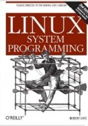 Книга Linux System Programming, 2nd Edition