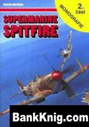 Книга Supermarine Spitfire 2. část (Monografie 16)