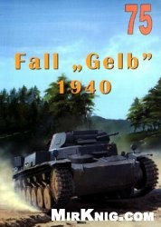 Журнал Wydawnictwo Militaria 075 general military Fall Gelb 1940