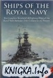 Ships of the Royal Navy: A Complete Record of All Fighting Ships of the..