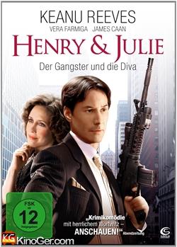 Henry & Julie - Der Gangster und die Diva (2010)