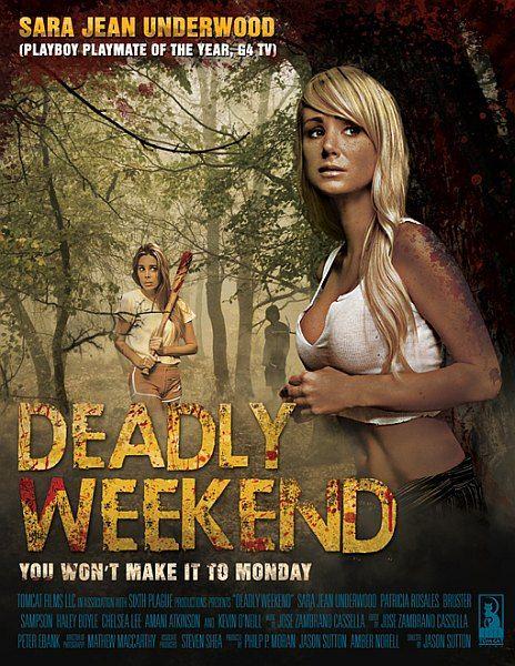 Смертельный уик-энд / Deadly Weekend (2013) WEB-DL 720p + WEB-DLRip