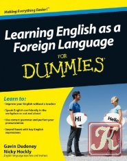 Книга Learning English as a Foreign Language For Dummies
