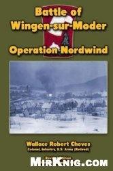 Книга Battle of Wingen-sur-Moder: Operation Nordwind
