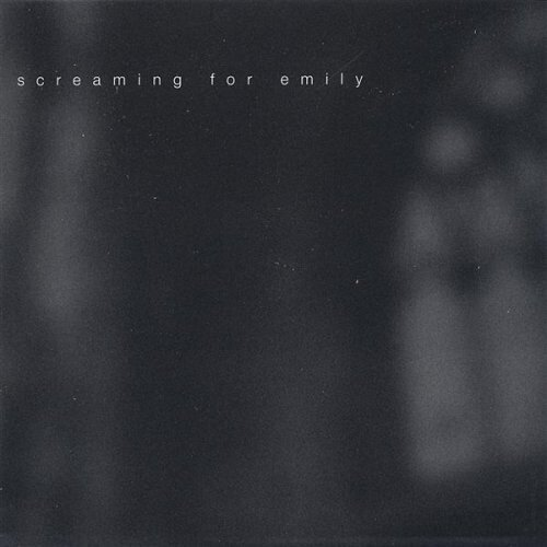 Screaming For Emily - Scriptures