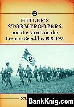 Книга Hitler's Stormtroopers and the Attack on the German Republic, 1919-1933 pdf (e-book) 3,25Мб