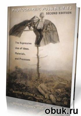 Книга Photographic Possibilities, Second Edition