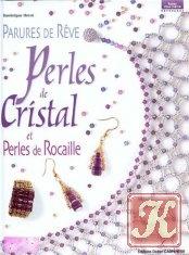 Parures de rêve : Perles de cristal et perles de rocaille