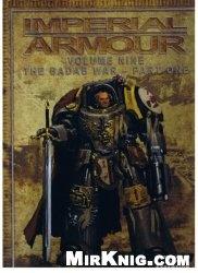 Книга Imperial Armour Volume Nine - The Badab-War - part one