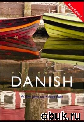 Аудиокнига K. Gade. Colloquial Danish (с аудиокурсом)