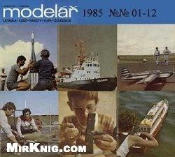Книга Modelar 1985 №№ 01-12