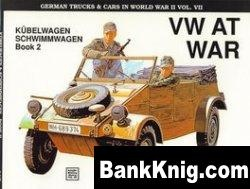 Книга Schiffer Military History Vol. 55: VW at War: Kubelwagen, Schwimmwagen : Book 2 : Development, Testing, Production pdf в rar 13,82Мб