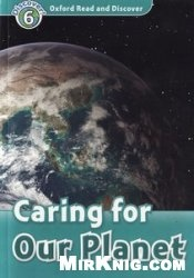 Аудиокнига Oxford Read and Discover level 6: Caring for our planet