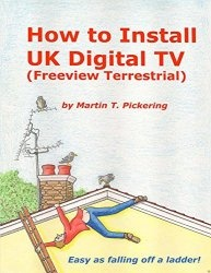 Книга How to Install a UK Digital Terrestrial Freeview TV System