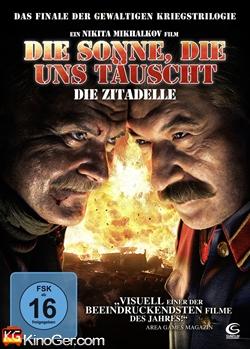 Die Sonne, die uns täuscht - Die Zitadelle (2011)