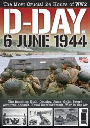 Журнал D-Day 6 June 1944 (Britain At War Special)