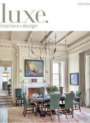 Журнал Luxe Interiors + Design - Summer 2013 (Houston)