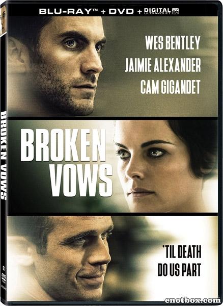 Нарушенные обеты / Broken Vows (2016/BDRip/HDRip)