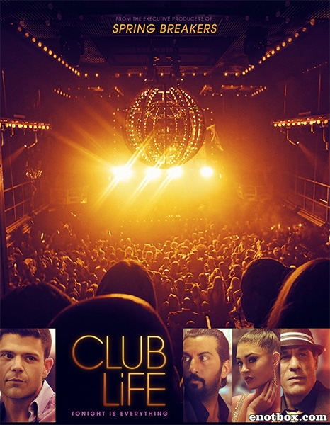 Клубная жизнь / Club Life (2015/BDRip/HDRip)