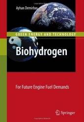 Книга Biohydrogen: For Future Engine Fuel Demands (Green Energy and Technology)