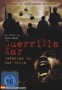 Guerrilla War - Gefangen in der Hölle (2008)