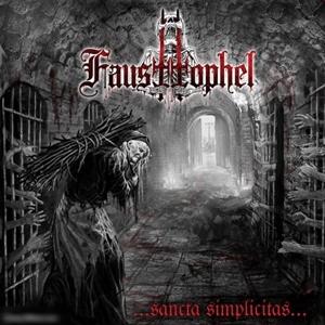 Fausttophel > ...Sancta Simplicitas... (2016)