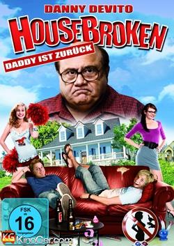 Housebroken - Daddy ist zurück (2009)