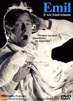 Emil Steinberger - E wie Emil träumt (2004)