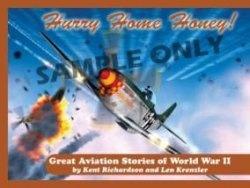 Книга Hurry Home Honey.  Great Aviation Stories of World War II