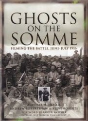 Книга Ghosts on the Somme: Filming the Battle June-July 1916