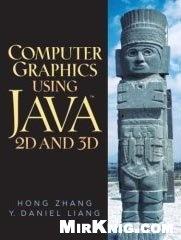 Книга Computer Graphics Using Java™ 2D and 3D