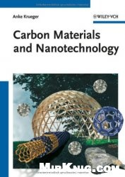 Книга Carbon Materials and Nanotechnology