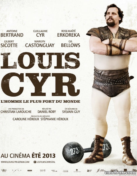 Луи Сир / Louis Cyr (2013/BDRip/HDRip)