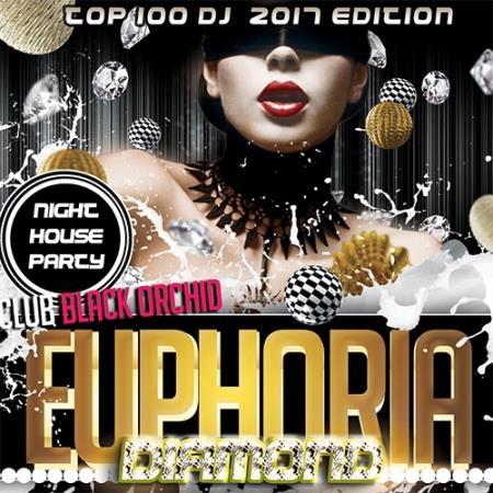 VA - Diamond Euphoria: Night House Party (2017)