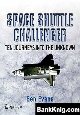 Книга Space Shuttle Challenger. Ten Journeys into the Unknown