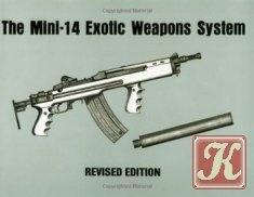 Книга Книга The Mini - 14 Exotic Weapons System