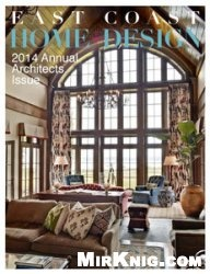 East Coast Home + Design 2014 Annual Architects Issue