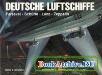 Книга Deutsche Luftschiffe. Parseval, Schütte, Lanz, Zeppelin