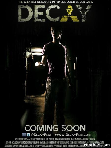Распад / Decay (2012/WEB-DLRip)