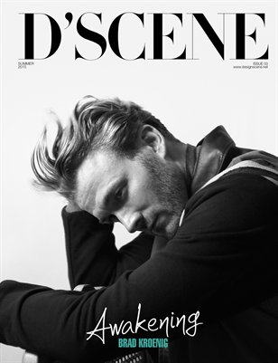 D'SCENE #03 SUMMER 2015 - BRAD KROENIG By Zarko Davinic 118 pages, published 6/5/2015 D'SCENE Summer