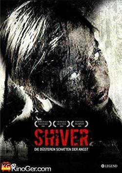 Shiver - Die düsteren Schatten der Angst (2008)
